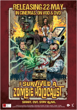 I SURVIVED A ZOMBIE HOLOCAUST releasing 22 May